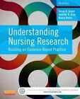 Understanding Nursing Research: Building an Evidence-Based Practice by Jennifer R. Gray, Susan K. Grove, Nancy Burns (Paperback, 2014)