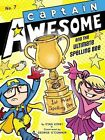 Captain Awesome and The Ultimate Spelling Bee 9781442451582 by Stan Kirby