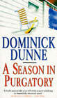 A Season in Purgatory by Dominick Dunne (Paperback, 1994)
