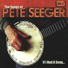 If I Had a Song: The Songs of Pete Seeger, Vol. 2 by Various Artists (CD, Oct-2001, Appleseed Records)