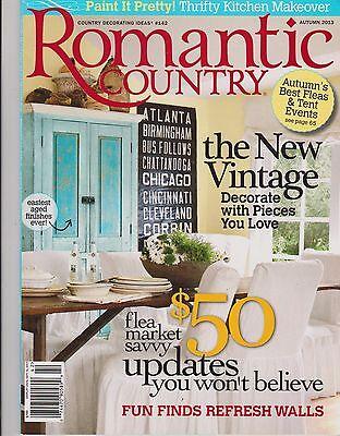 ROMANTIC COUNTRY Magazine #142 Autumn 2013, Country Decorating Ideas. | eBay