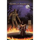 Giants of Anglesey by C E Smith (Paperback / softback, 2011)