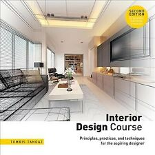 Interior Design Course Principles Practices And Techniques For The For Sale Online Ebay