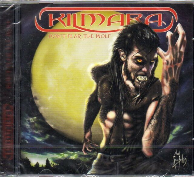 Kilmara - Don't Fear The Wolf CD - New & Sealed