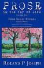 Prose in the Key of Life by Roland P Joseph (Paperback / softback, 2011)
