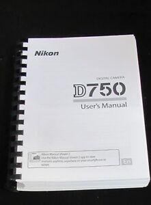 NIKON DIGITAL SLR D750 CAMERA PRINTED MANUAL USER GUIDE 537 PAGES A5