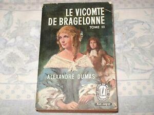 ALEXANDRE-DUMAS-LE-VICOMTE-DE-BRAGELONNE-Tome-3-Ed-Le-Livre-De-Poche-1961