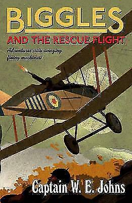 Biggles and the Rescue Flight von W. E. Johns (2014, Taschenbuch)