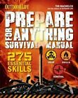 Prepare for Anything (Outdoor Life): 338 Essential Skills by Tim Macwelch (Hardback, 2014)