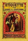 Etiquette for Ladies and Gentlemen by Frederick Warne (Paperback, 2015)