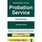 Introduction to the Probation Service by Dick Whitfield (Paperback, 2001)