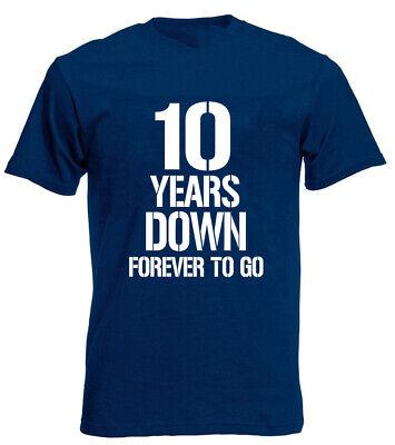 10 Years Down T Shirt 10th Wedding Anniversary Gifts Present For Husband Him Men Ebay