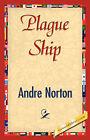 Plague Ship by Andre Norton (Paperback / softback, 2007)