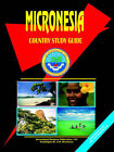 Micronesia Country Study Guide by Global Investment & Business Inc (Paperback / softback, 2005)