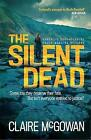The Silent Dead (Paula Maguire 3) by Claire McGowan (Paperback, 2016)