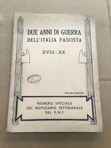 DUE-ANNI-DI-GUERRA-DELL-039-ITALIA-FASCISTA-1942-PNF-UFF-STAMPA-FASCISMO-OLD-BOOK