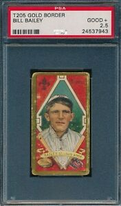 1911 T205 Bill Bailey Sweet Caporal PSA 2.5 *OBGcards*