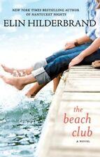 The Beach Club by Elin Hilderbrand (2008, Paperback)