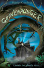 Gravenhunger by Harriet Goodwin (Paperback, 2011)