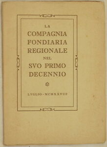 LA-COMPAGNIA-FONDIARIA-REGIONALE-NEL-SUO-PRIMO-DECENNIO-LUGLIO-1928-STABILIMENTO