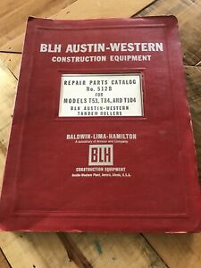 BLH-AUSTIN-WESTERN-REPAIR-PARTS-CATALOG-512C-MODEL-T53-T84-T104-Tandem-Roller