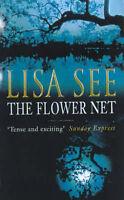 The Flower Net Lisa See Very Good Book