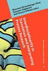 Interdisciplinarity in Translation and Interpreting Process Research by John Benjamins Publishing Co (Hardback, 2015)