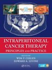Intraperitoneal Cancer Therapy: Principles and Practice by Apple Academic Press Inc. (Mixed media product, 2015)