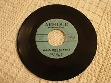 JOEY AND THE TWISTERS JAILER BRING ME WATER/MY MOTHER'S EYES ARMOUR 2244