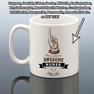 Image Is Loading AWESOME NURSE DOCTOR MIDWIFE DENTIST MUG Work Office