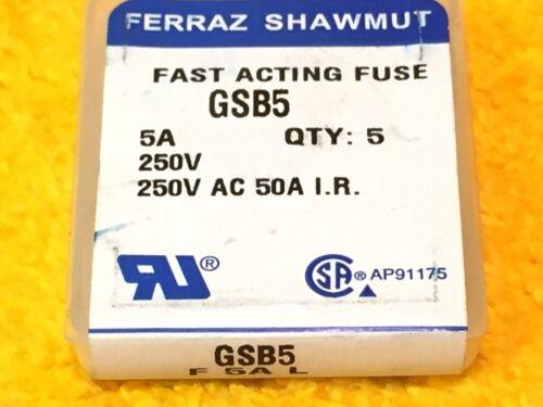 ***NEW*** BOX OF 5 FERRAZ SHAWMUT GSB5 5 AMP 250 V FAST ACTING MINIATURE FUSES