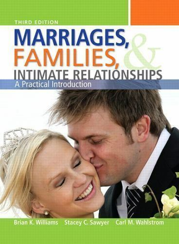 Marriages, Families, and Intimate Relationships [3rd Edition]