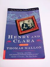 Henry and Clara : A Novel by Thomas Mallon (1995, Paperback, Revised)