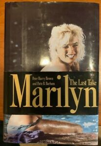Marilyn-The-Last-Take-1992-Hard-Cover-Book-First-Printing-Marilyn-Monroe