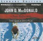 The Quick Red Fox by John D MacDonald (CD-Audio, 2013)