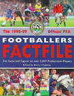 The Official Professional Footballers' Association Footballers' Factfile: 1998-99 by Ebury Publishing (Paperback, 1998)