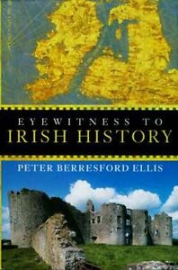 """NEW """"Eyewitness to Irish History"""" Vikings Celts English Conquest Easter Uprising"""
