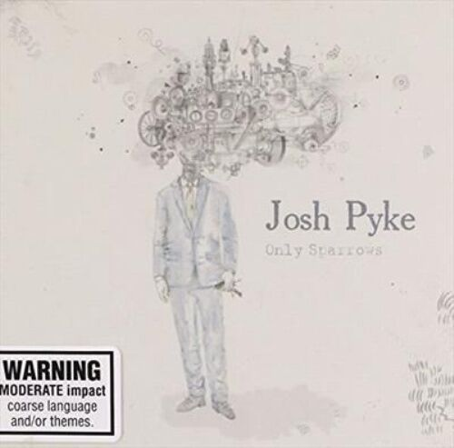 1 of 1 - PYKE, JOSH - Only Sparrows jewel case CD