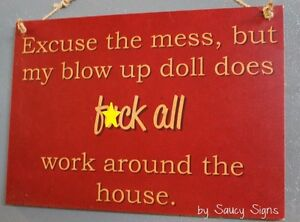Rude-Excuse-My-Blow-Up-Doll-Does-F-ck-All-Naughty-Sign-Bar-Pub-Office-Toys-Sex