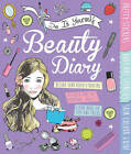 DIY Beauty Diary by Caroline Rowlands (Spiral bound, 2014)