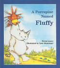 A Porcupine Named Fluffy by Helen Lester (Hardback, 2010)