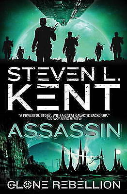 1 of 1 - The Clone Rebellion - The Clone Assassin (Book 9) (Clone Rebellion 9), Steven L