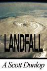 Landfall by A Scott Dunlop (Paperback / softback, 2010)