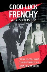 Good Luck Frenchy, par Alain Olivier