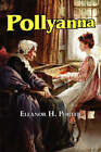 Pollyanna by Eleanor H Porter (Paperback / softback, 2008)