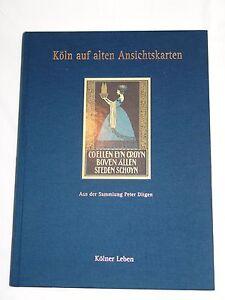 Buch-034-Koeln-auf-alten-Ansichtskarten-von-1995-034-Gebundene-Ausgabe-Peter-Ditgen