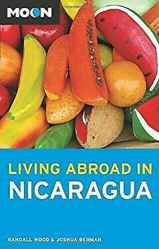 Mond Living Abroad IN Nicaragua Perfekt Randall Holz