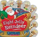 Eight Jolly Reindeer by Ilanit Oliver (Board book, 2014)