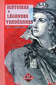 HISTOIRES-amp-LEGENDES-VENDEENNES-PAR-L-039-ABBE-F-CHARPENTIER