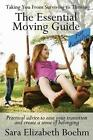 The Essential Moving Guide for Families by Sara Elizabeth Boehm Paperback
